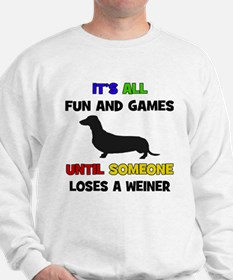 Fun & Games - Weiner Sweatshirt
