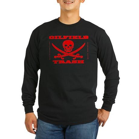 Oil Field Trash,Skull Long Sleeve Dark T-Shirt