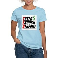 enough already T-Shirt