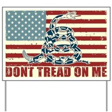 Don't Tread On Me Yard Sign
