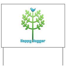 Blue Bird Happy Hugger Yard Sign