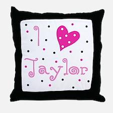 Throw Pillow ~ I (Heart) Taylor