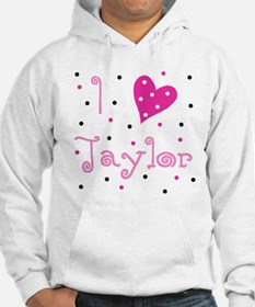 Hoodie ~ I (Heart) Taylor