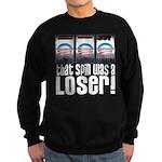That Spin Was a Loser Sweatshirt (dark)