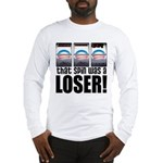 That Spin Was a Loser Long Sleeve T-Shirt