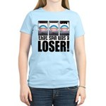 That Spin Was a Loser Women's Light T-Shirt