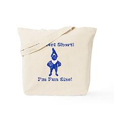 Vintage I'm Not Short I'm Fun Tote Bag