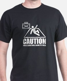 """These Moves Will Break Yo' Neck"" T-Shirt"