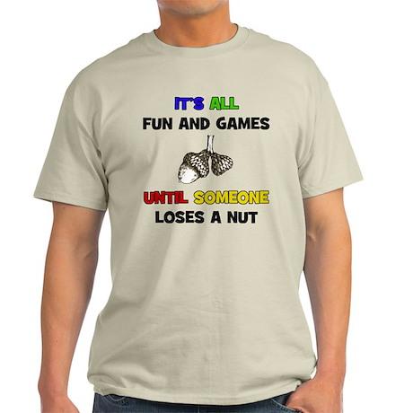 Fun & Games - Nut Light T-Shirt