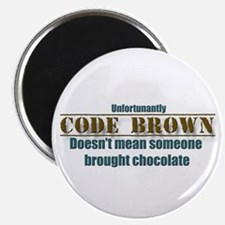 code brown doesn't mean Chocolate Magnet