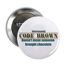 """code brown doesn't mean Chocolate 2.25"""" Butto"""