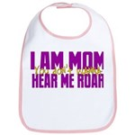 I Am Mom (You Dont' Wanna) Hear Me Roar. Bib