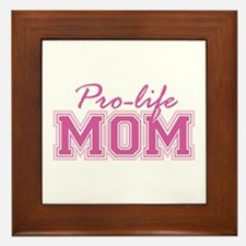 Pro-life Mom Framed Tile