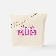 Pro-life Mom Tote Bag