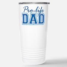 Pro-life Dad Stainless Steel Travel Mug