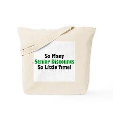 So many senior discounts...so Tote Bag
