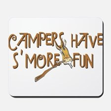 Campers Have S'More Fun! Mousepad