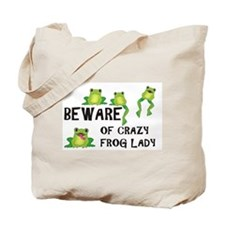 Beware of Crazy Frog Lady Tote Bag