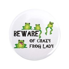 "Beware of Crazy Frog Lady 3.5"" Button"