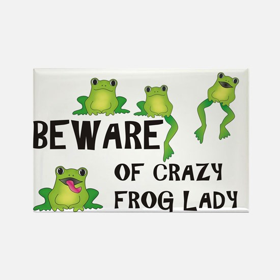 Beware of Crazy Frog Lady Rectangle Magnet