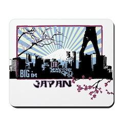 Big in Japan Mousepad