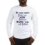 Brilliance? Long Sleeve T-Shirt