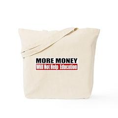 More Money Tote Bag