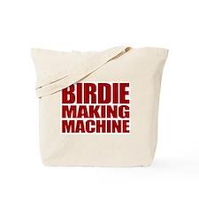 Birdie Making Machine Tote Bag