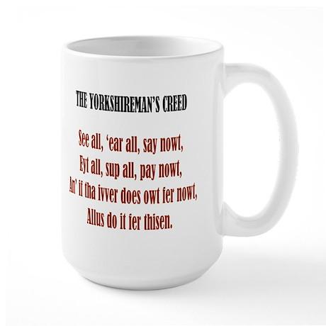 Yorkshireman's Creed Large Mug