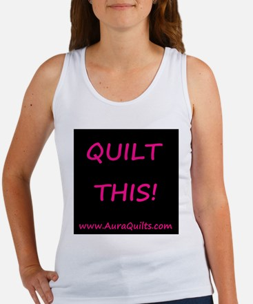 Quilt This! Women's Tank Top