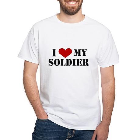 I Love My Soldier White T-Shirt