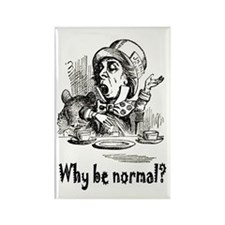 WHY BE NORMAL? Rectangle Magnet (100 pack)