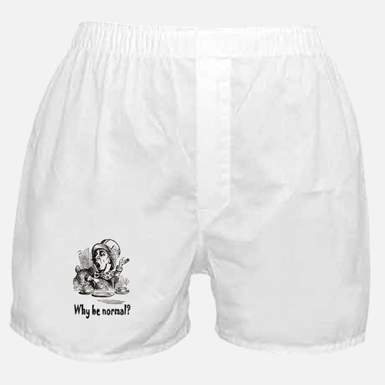 WHY BE NORMAL? Boxer Shorts