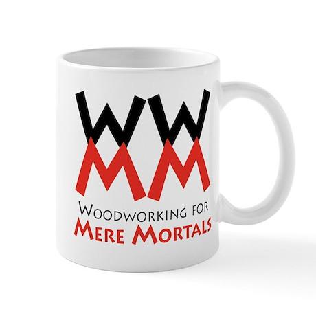 Woodworking for Mere Mortals Mug