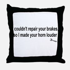 I couldn't repair ...  Throw Pillow