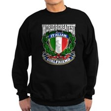 World's Greatest Italian Girlfriend Sweatshirt