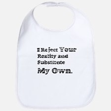 Vintage I Reject Your Reality Bib