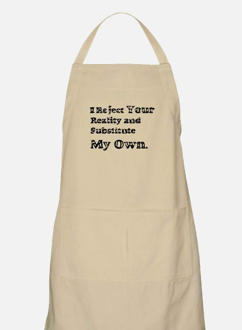 Vintage I Reject Your Reality Apron