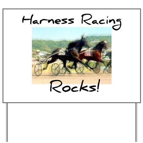 Harness Racing Rocks Yard Sign
