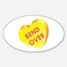 """""""Bend Over"""" Oval Decal"""