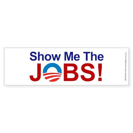 Show Me The JOBS, Sticker (Bumper)