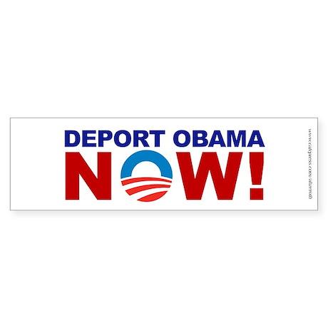 Deport Obama NOW, Sticker (Bumper)
