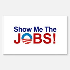 Show Me The JOBS, Sticker (Rectangle)