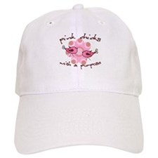 Pink Chicks With A Purpose Baseball Cap