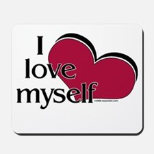 I Love Myself Mousepad