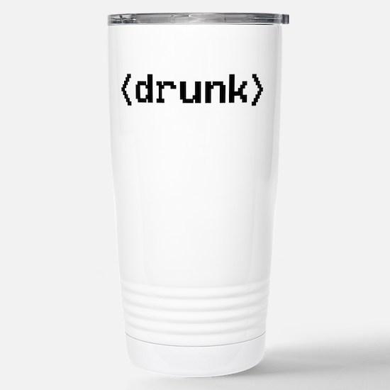 <drunk></drunk> Stainless Steel Travel Mug