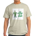 My Brother is a Soldier Light T-Shirt