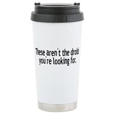 Not the Droids Travel Mug