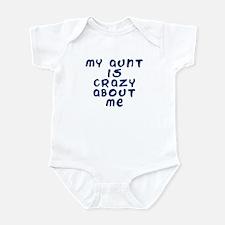 my aunt is crazy about me Infant Bodysuit