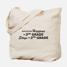 Whatever Happens - 2nd Grade Tote Bag